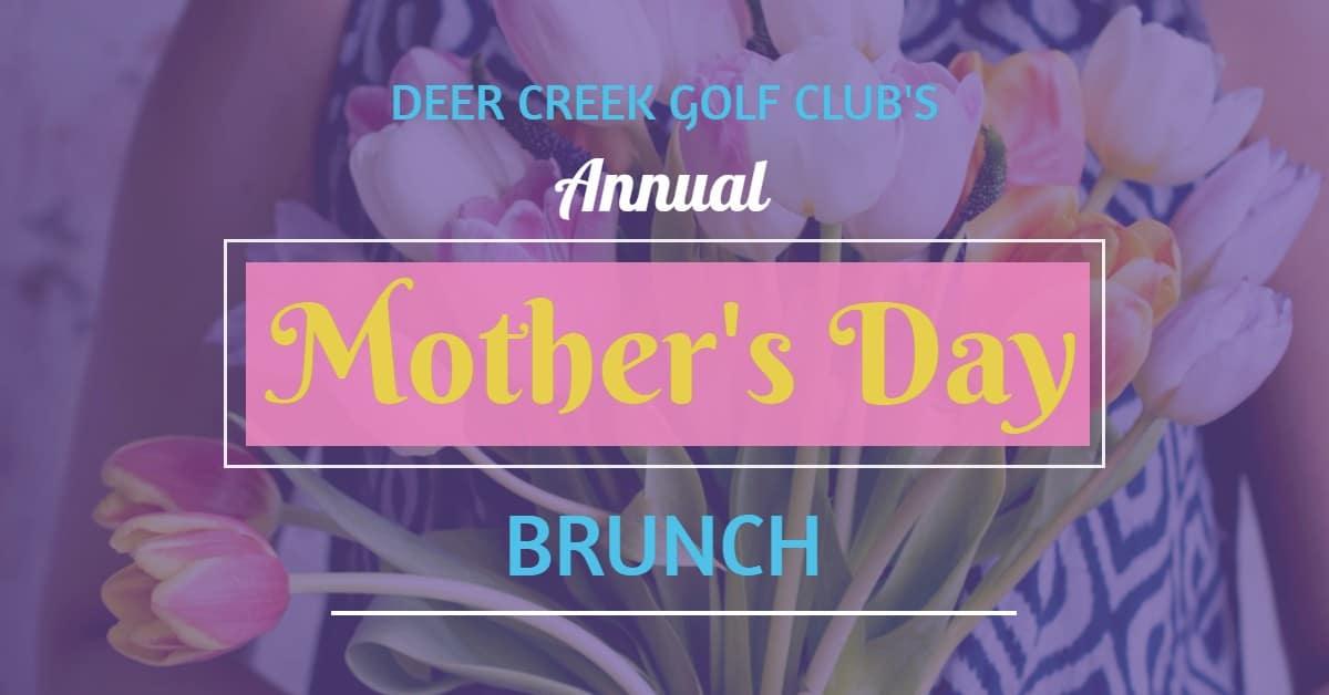 Deer Creek Golf Club Mother's Day Brunch